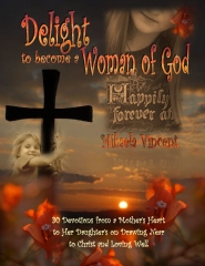 Delight to Become a Woman of God