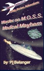 Murder on MOSS - Medical Mayhem