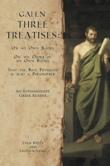 Galen, Three Treatises: An Intermediate Greek Reader