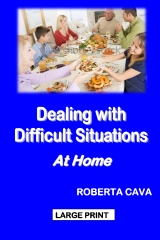 Dealing with Difficult Situations at Home
