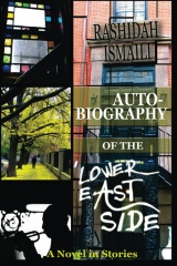 Autobiography of the Lower East Side