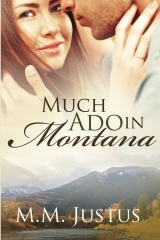 Much Ado in Montana