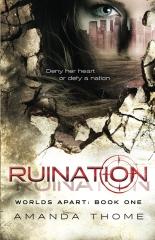 -Worlds Apart- Ruination