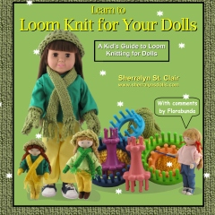 Learn to Loom Knit for Your Dolls