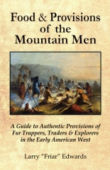 Food & Provisions of the Mountain Men