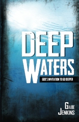 Deep Waters: God's Invitation To Go Deeper