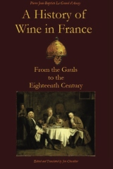 A History of Wine in France