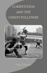 Competition and the Christ-Follower