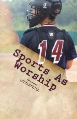 Sports As Worship