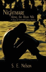Nightmare Along the River Nile: A Story of Twentieth Century Slavery