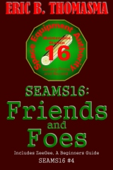 SEAMS16: Friends and Foes