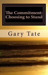 The Commitment: Choosing to Stand
