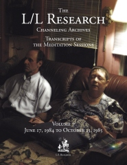 The L/L Research Channeling Archives - Volume 7