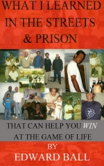 What I Learned in the Streets & Prison