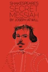Shakespeare's Secret Messiah