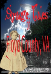 Strange Tales of Floyd County, VA