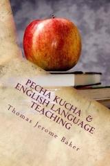 Pecha Kucha  &  English Language Teaching