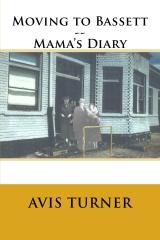 Moving to Bassett--Mama's Diary