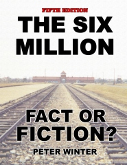 The Six Million: Fact or Fiction?