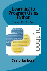 Learning to Program Using Python 2nd Ed.