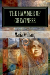 The Hammer of Greatness