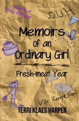 Memoirs of an Ordinary Girl: Fresh-meat Year