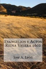 Evangelios y Actos - Reina Valera 1602