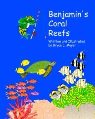 Benjamin's Coral Reefs