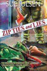 Zip Ties and Lies
