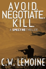 Avoid. Negotiate. Kill.
