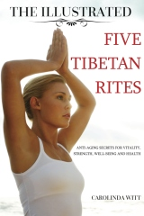 The Illustrated Five Tibetan Rites