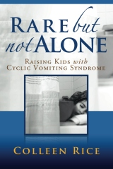 Rare But Not Alone:Raising Kids with Cyclic Vomiting Syndrome