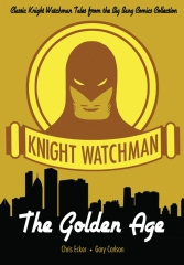 Knight Watchman: The Golden Age