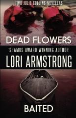 Dead Flowers/Baited