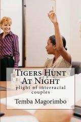 Tigers Hunt At Night