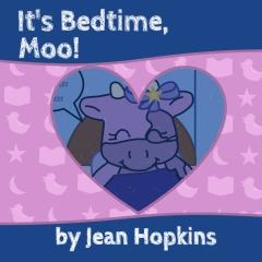It's Bedtime, Moo!