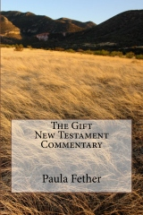 The Gift New Testament Commentary