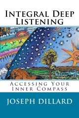Integral Deep Listening: Accessing Your Inner Compass
