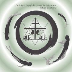 Qualities I: Polysyllabic Motets for Performance