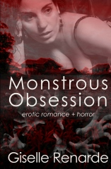 Monstrous Obsession