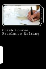 Crash Course Freelance Writing