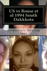 US vs Rouse et al 1994 South Dakkkota