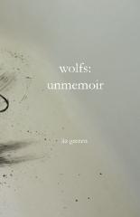 wolfs : unmemoir
