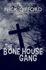 The Bone House Gang