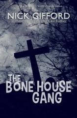 The Bone House Gang