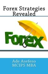Forex Strategies Revealed