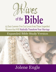 Wives of the Bible:  Expanded Bible Study Version