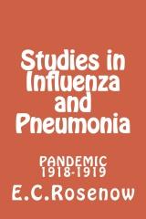 Studies in Influenza and Pneumonia
