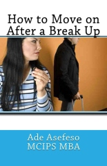 How to Move on After a Break Up