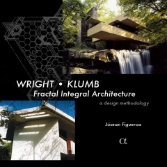 Wright - Klumb: Fractal Integral Architecture